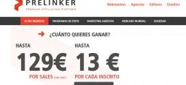 Prelinker: opiniones de su remuneracion a CPL y CPA
