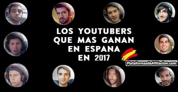 youtubers que mas ganan en España 2017